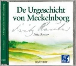 Reuter, Fritz De Urgeschicht von Meckelnborg. 2 CDs