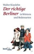 Kiaulehn, Walther Der richtige Berliner