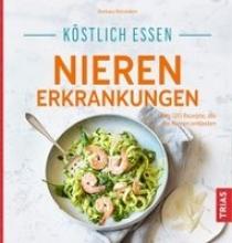 Börsteken, Barbara Köstlich essen Nierenerkrankungen