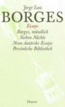 Borges, Jorge Luis Gesammelte Werke 04. Der Essays vierter Teil