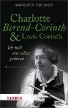 Greiner, Margret Charlotte Berend-Corinth und Lovis Corinth