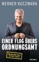 Koczwara, Werner Einer flog bers Ordnungsamt