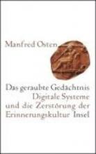 Osten, Manfred Das geraubte Gedächtnis