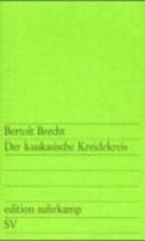 Brecht, Bertolt Der kaukasische Kreidekreis