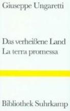 Ungaretti, Giuseppe Das verheiene Land. Das Merkbuch des Alten