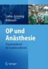 M Liehn,   S Gruning,   N Kohnsen Op Und Anasthesie