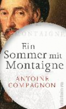 Compagnon, Antoine Ein Sommer mit Montaigne