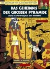 Jacobs, Edgar-Pierre Die Abenteuer von Blake und Mortimer 01. Das Geheimnis der großen Pyramide 1. Der Papyrus des Manetho