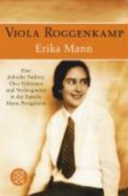 Roggenkamp, Viola Erika Mann - Eine jüdische Tochter