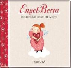 EngelBerta beschtzt unsere Liebe