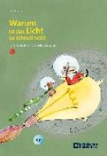 Krasny, Elke Warum ist das Licht so schnell hell?