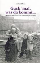 Rose, Gerhard Guck `mal, was da kommt...