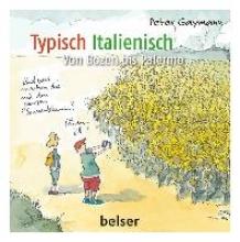 Gaymann, Peter Typisch Italienisch