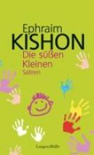Kishon, Ephraim Die süßen Kleinen