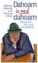 Schleich, Helmut Daheim is ned dahoam