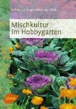 Weinrich, Christa Mischkultur im Hobbygarten