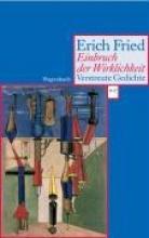 Fried, Erich Einbruch der Wirklichkeit