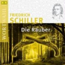 Schiller, Friedrich von Die Räuber