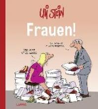 Stein, Uli Frauen!