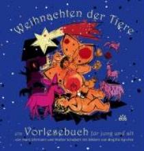 Uhrmann, Hans Weihnachten der Tiere - ein Vorlesebuch f�r jung und alt