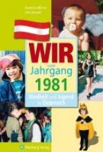 Millner, Dominik Kindheit und Jugend in sterreich: Wir vom Jahrgang 1981