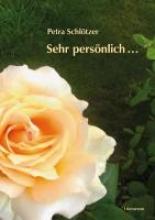 Schlötzer, Petra Sehr persönlich ...