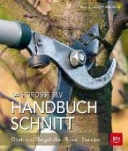Wolf, Rosa Das große BLV Handbuch Schnitt