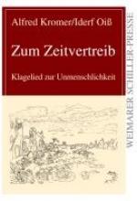 Kromer, Alfred Zum Zeitvertreib