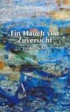 Hartwig, Mariannne Ein Hauch von Zuversicht