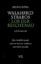 Epple, Bruno Walahfrid Strabo, Lob der Reichenau