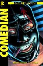Azzarello, Brian Before Watchmen 03: Comedian