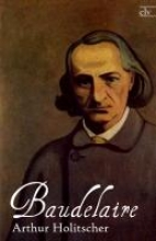 Holitscher, Arthur Baudelaire