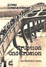Hirschenberger, Alfred Eruption und Erosion