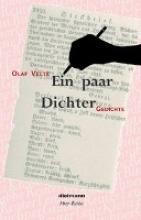 Velte, Olaf Ein paar Dichter