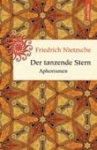 Nietzsche, Friedrich Der tanzende Stern