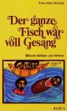 Hertzsch, Klaus-Peter Der ganze Fisch war voll Gesang