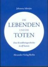 Adorján, Johanna Die Lebenden und die Toten