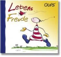 Hörtenhuber, Kurt Oups. Lebensfreude