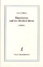 Milzner, Georg Klassizismus und der Abschied davon