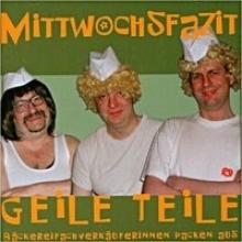 Evers, Horst Mittwochsfazit - Geile Teile CD