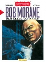Vance, William bob morane 02. Der gelbe Schatten