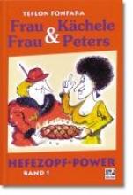 Fonfara, Teflon Frau Kächele und Frau Peters 1