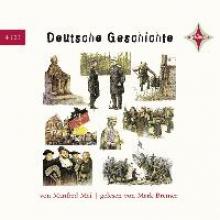 Mai, Manfred Deutsche Geschichte. 4 CDs