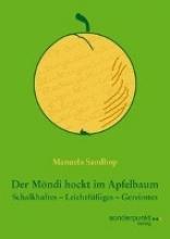 Sandhop, Manuela Der Möndi hockt im Apfelbaum