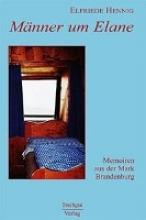 Hennig, Elfriede Mnner um Elane
