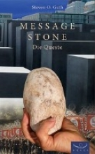 Guth, Steven O. Message Stone