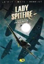 Latour, Sébastien Lady Spitfire 3 - Eine für alle, und alle für eine