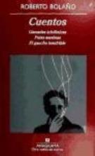 Bolano, Roberto Cuentos Stories