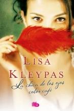 Kleypas, Lisa La chica de los ojos color caf?Brown Eyed Girl