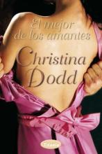 Dodd, Christina El mejor de los amantes The Greatest Lover in All England